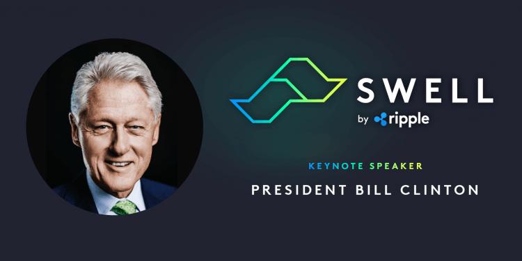 Šogad Ripple globālā tehnoloģiju rudens konference ar nosaukumu Swell sāksies ar Amerikas Savienoto Valstu 42. prezidenta Bila Klintona ievadrunu