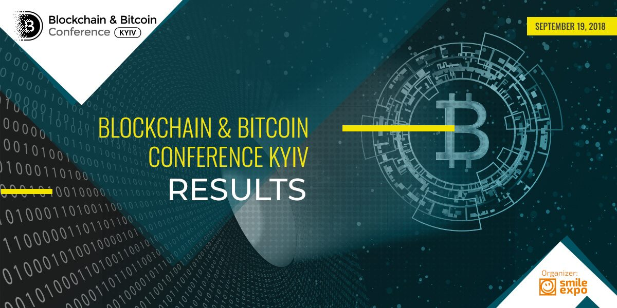 Blockchain & Bitcoin Kijevas konferences rezultāti