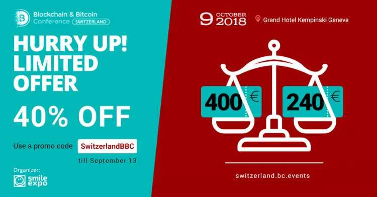 Iespēja iegūt 40% atlaidi biļetēm uz Blockchain & Bitcoin konferenci Ženēvā