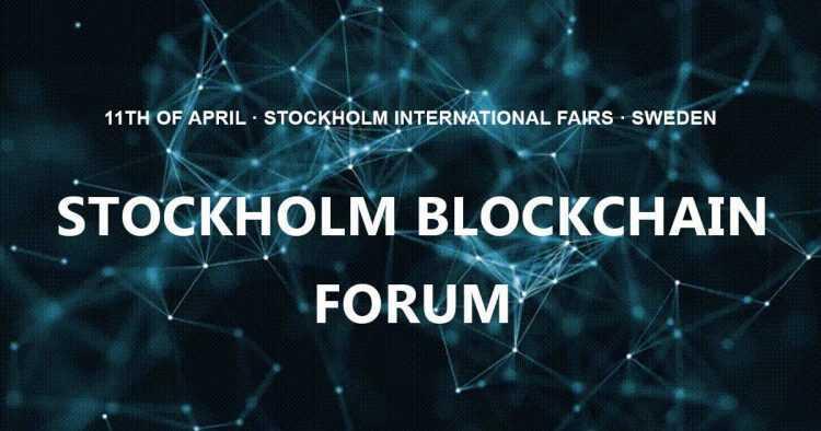 Blokķēdes tehnoloģijas forums - 2019g. 11. aprīlī, Stokholmas izstāžu centrs, Alvsjo - Zviedrija