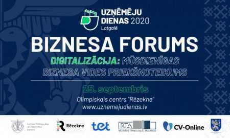"""25. septembrī notiks biznesa forums """"Digitalizācija: mūsdienīgas uzņēmējdarbības priekšnoteikums"""""""