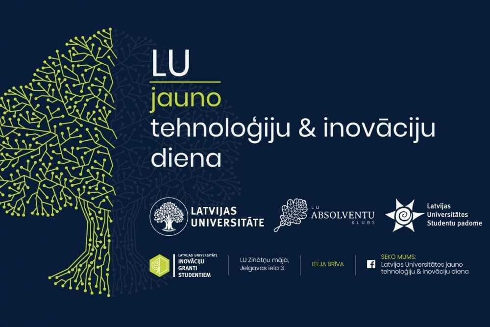 LU Jauno tehnoloģiju un inovāciju dienā radīs inovatīvas idejas viedai universitātei