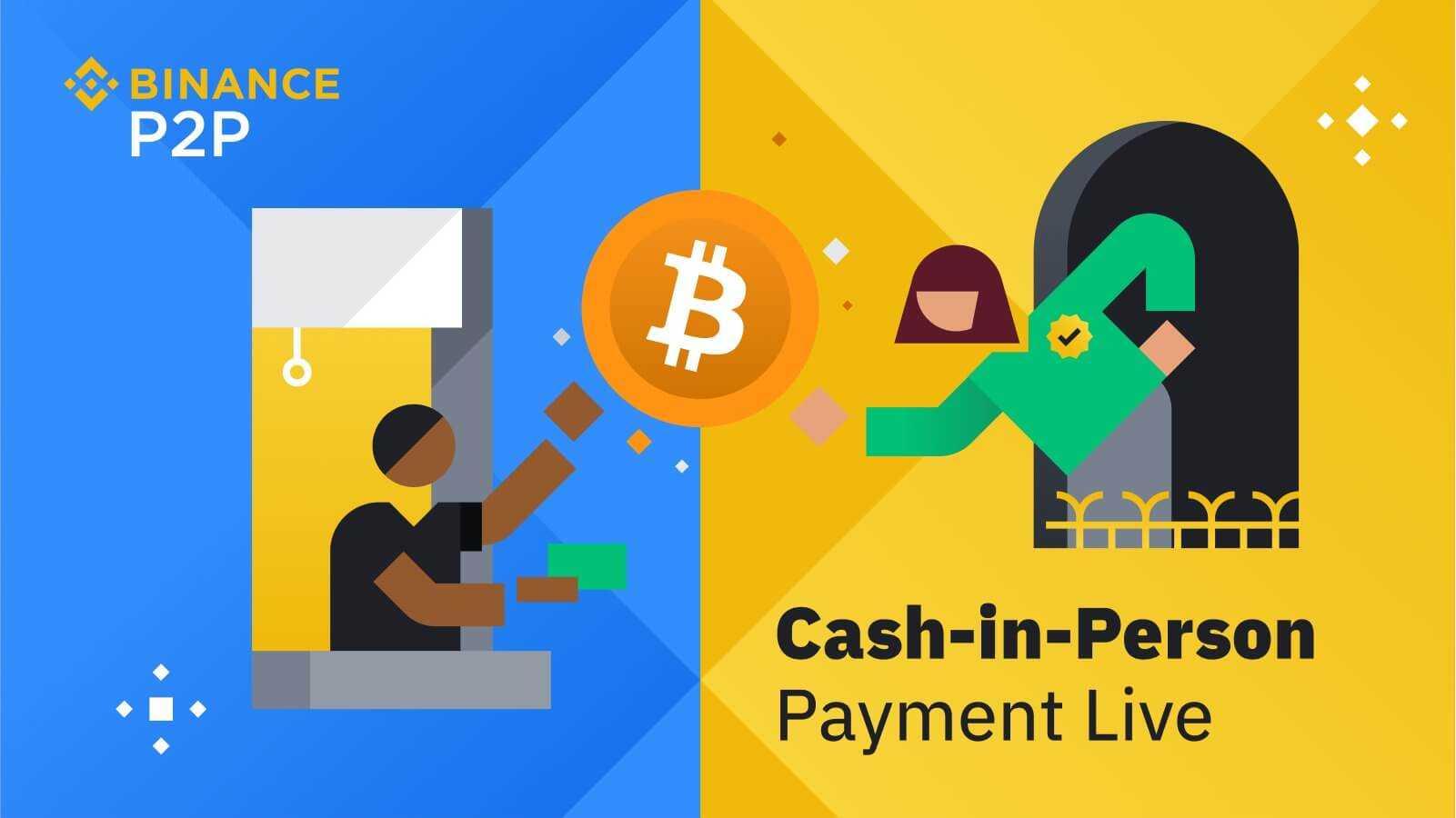 Binance Cash-in-Person