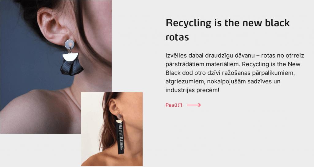 Recycling is the New Black dabai draudzīgas rotas