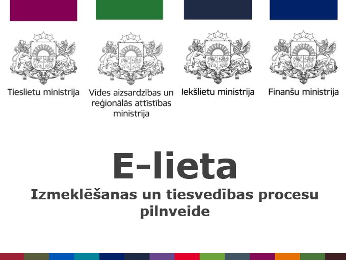 Tieslietu ministrija informē Tieslietu padomi par E-lietas projekta attīstību