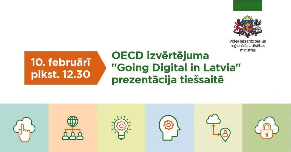 """Aicinām uz OECD """"Going Digital in Latvia"""" izvērtējuma prezentācijas pasākumu tiešsaistē 10.februārī"""