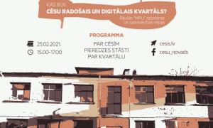Vīzijas prezentēšana par topošo Cēsu radošo un digitālo kvartālu