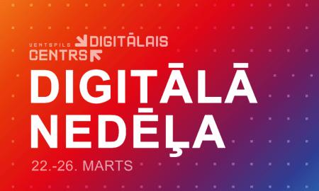 """Digitālais centrs piedāvā plašu """"Digitālās nedēļas 2021"""" programmu"""