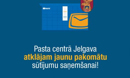 Jauns pakomāts sūtījumu ātrākai saņemšanai jau pieejams pasta centrā Jelgava