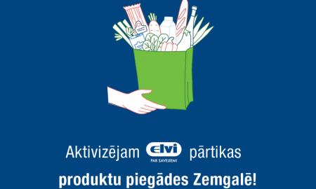 Latvijas Pasts aktivizē ELVI pārtikas produktu piegādes arī klientu dzīvesvietās Zemgalē