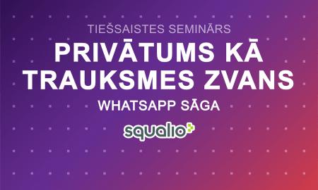 Seminārā stāstīs par personas datu apstrādi un WhatsApp sāgu