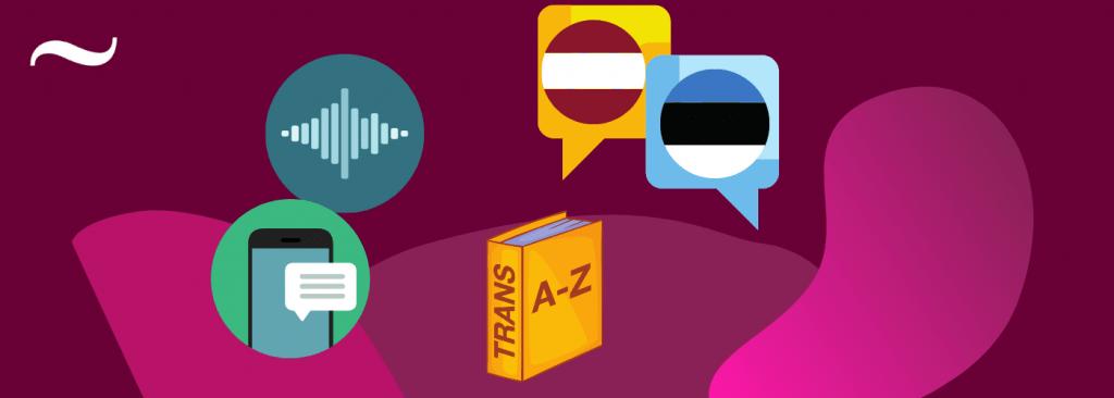 Tilde un Avatar izveido EstLat tulkotāju - pirmo mašīntulkošanas rīku igauņu un latviešu valodai
