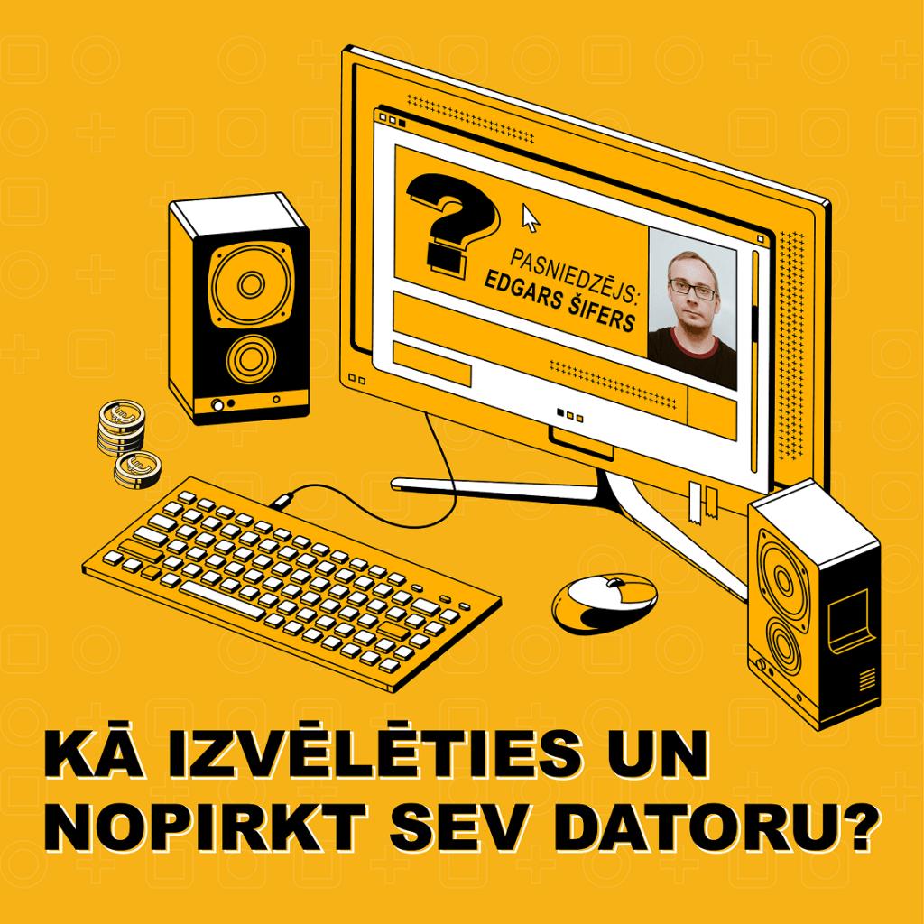 """Tiešsaistes mācību kurss """"Kā izvēlēties un nopirkt sev datoru?"""""""