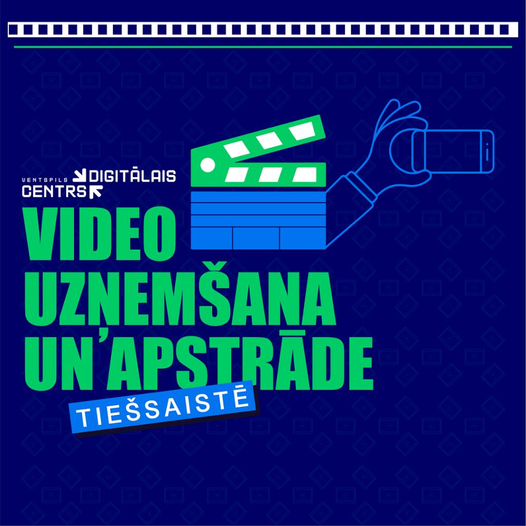Digitālais centrs aicina apgūt tehniskās prasmes video uzņemšanā, veidošanā un apstrādē