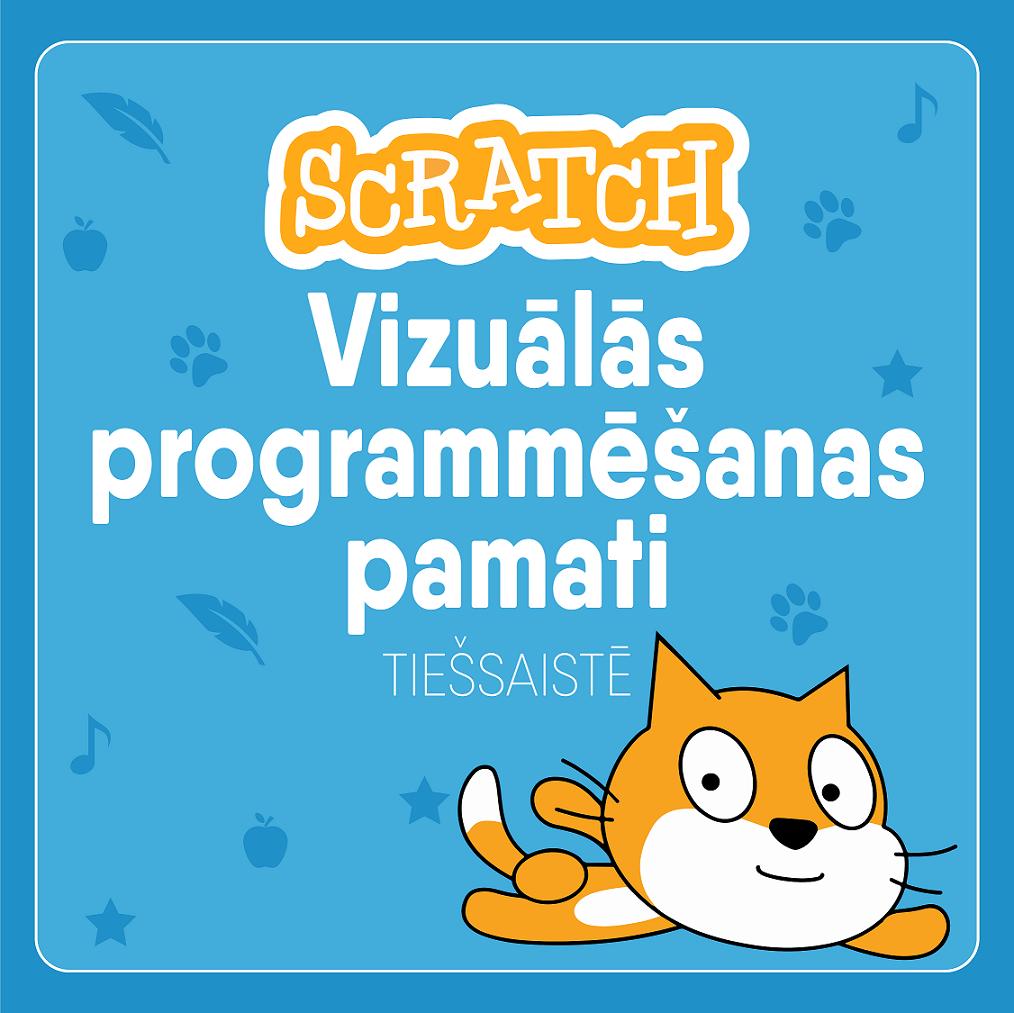 Ventspils Digitālais centrs aicina pedagogus tiešsaistē apgūt SCRATCH vizuālās programmēšanas pamatus